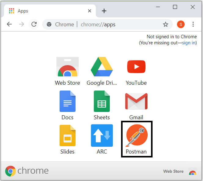 Apps  chrome  Chrome I chrome://apps  Web Store  Slides  Google Dri...  Sheets  ARC  x  Not signed in to Chrome  (You're missing out—sign in)  You Tube  Cm ail  Postman  Web store e