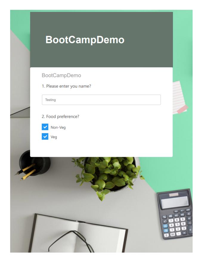 BootCampDemo  BootCampDem0  1. Please enter you name?  2. Food preference?  Non